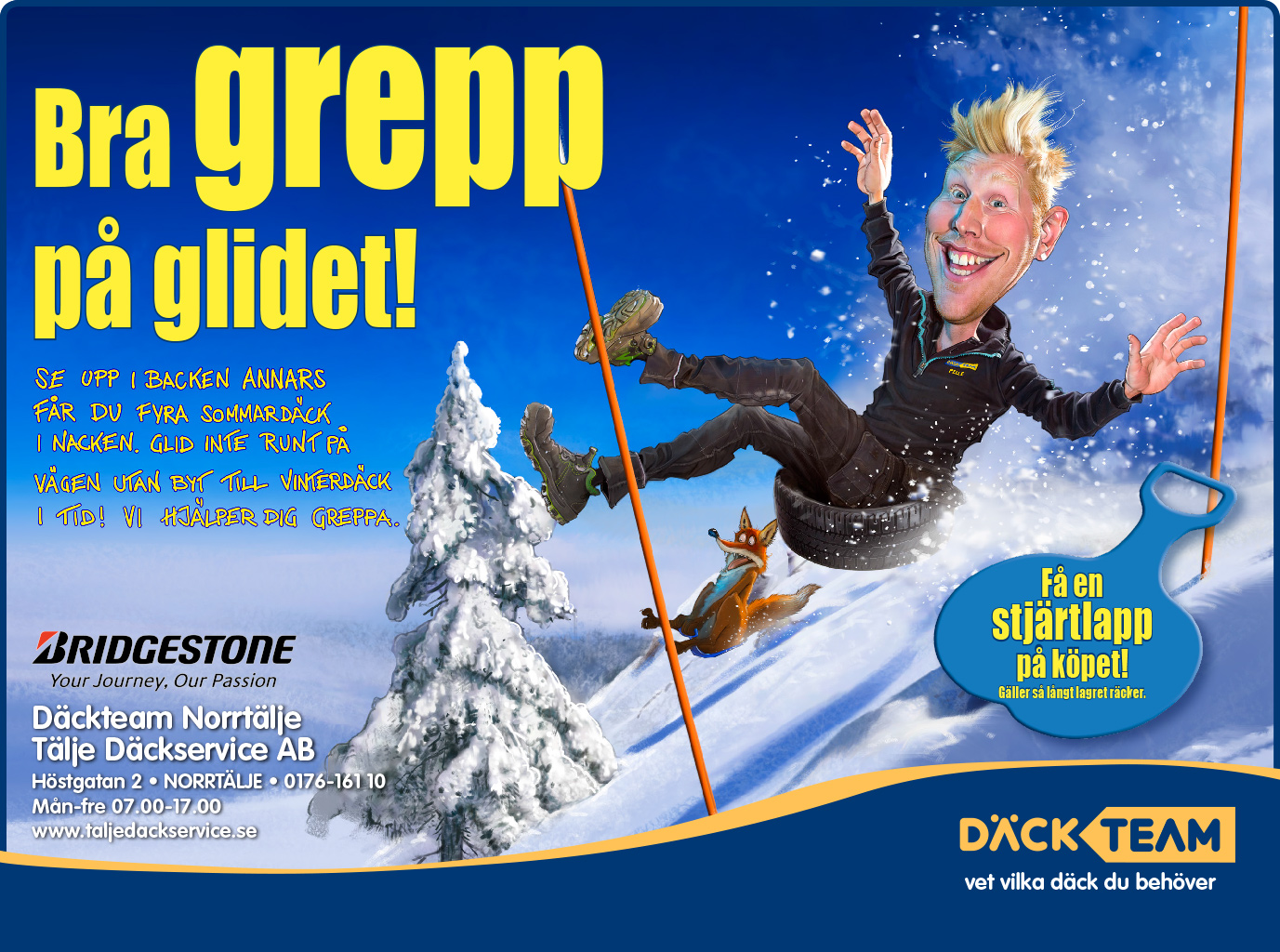 Däckteam Campaigns! Good grip on the glide! Illustration